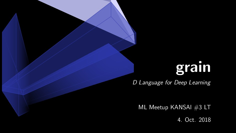 grain D Language for Deep Learning ML Meetup KA...