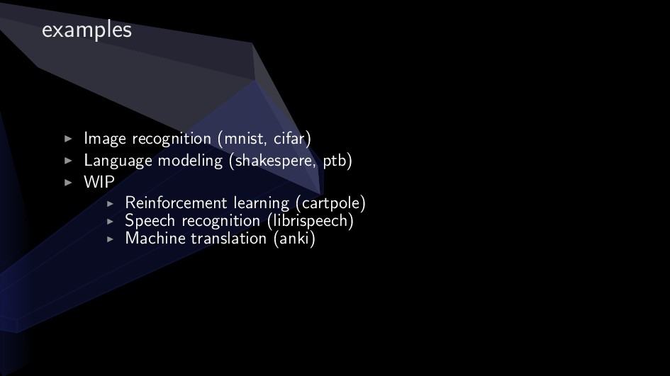 examples ▶ Image recognition (mnist, cifar) ▶ L...