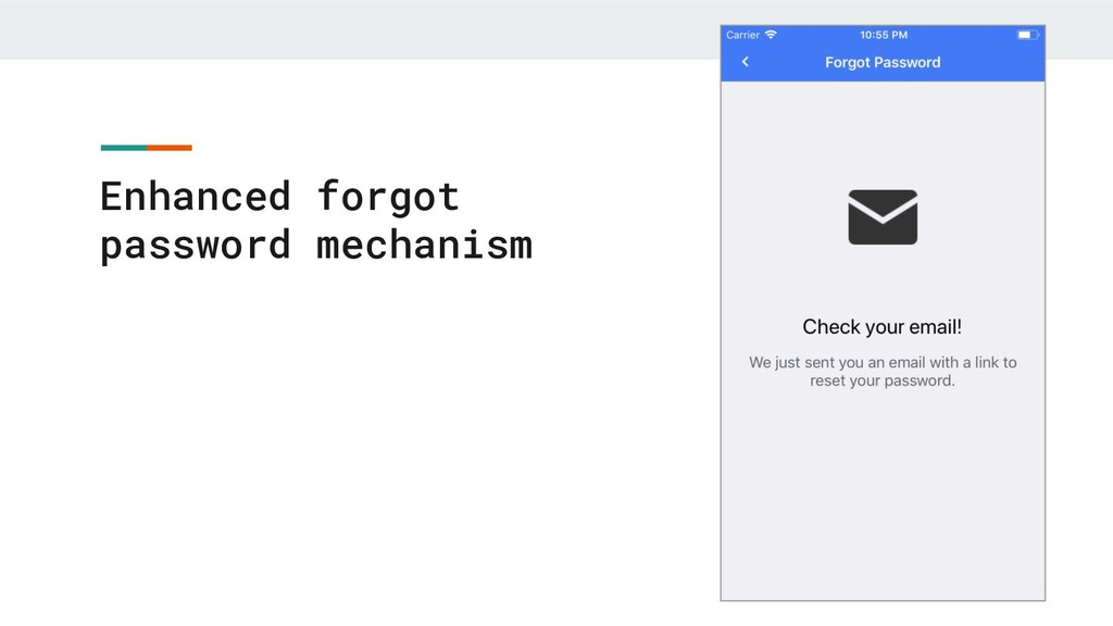 Enhanced forgot password mechanism