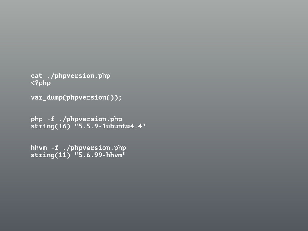 cat ./phpversion.php <?php ! var_dump(phpversio...
