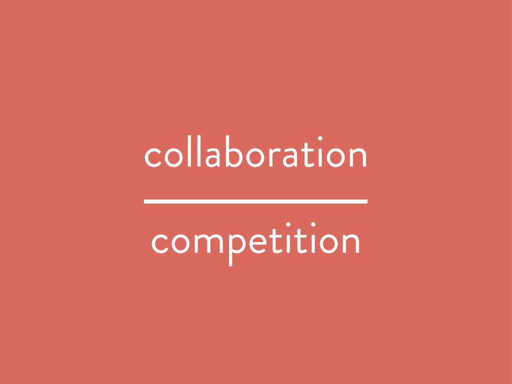 collaboration competition