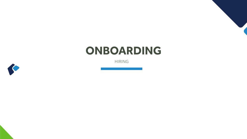 HIRING ONBOARDING