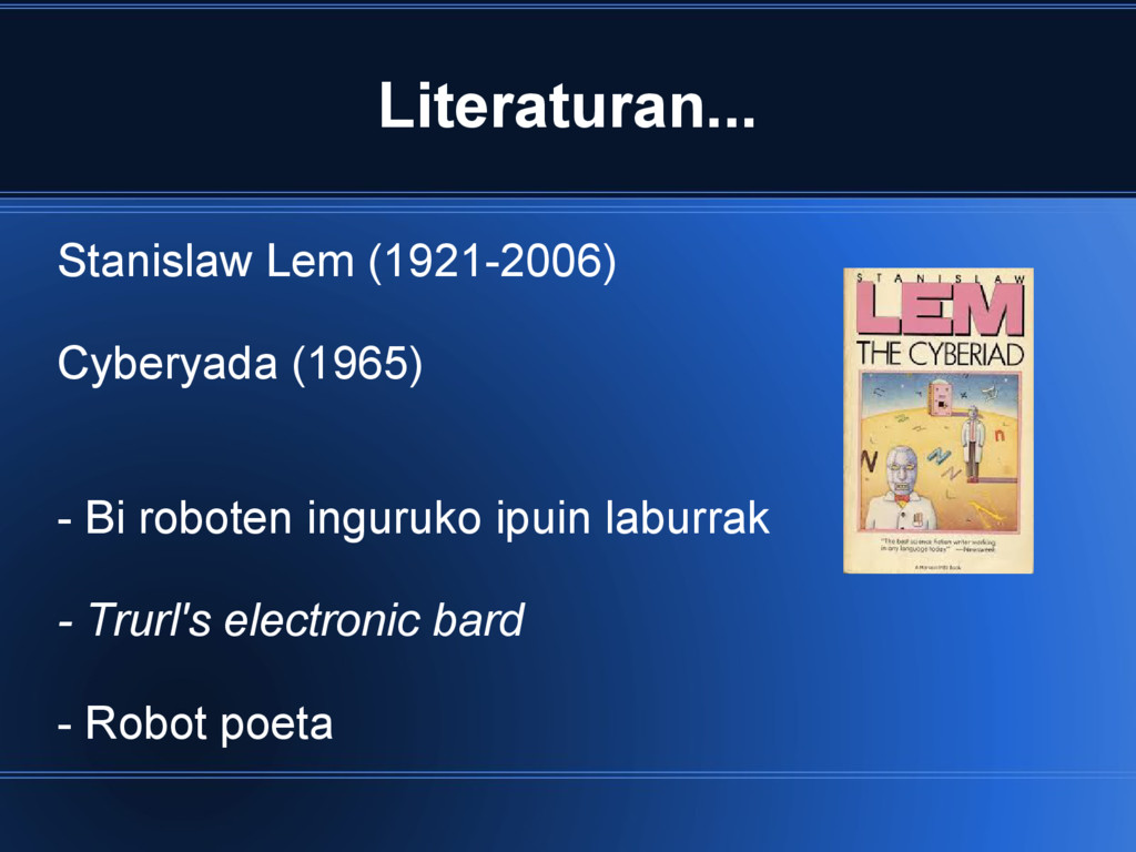 Literaturan... Stanislaw Lem (1921-2006) Cybery...