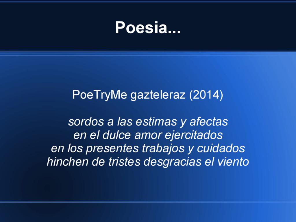 Poesia... PoeTryMe gazteleraz (2014) sordos a l...