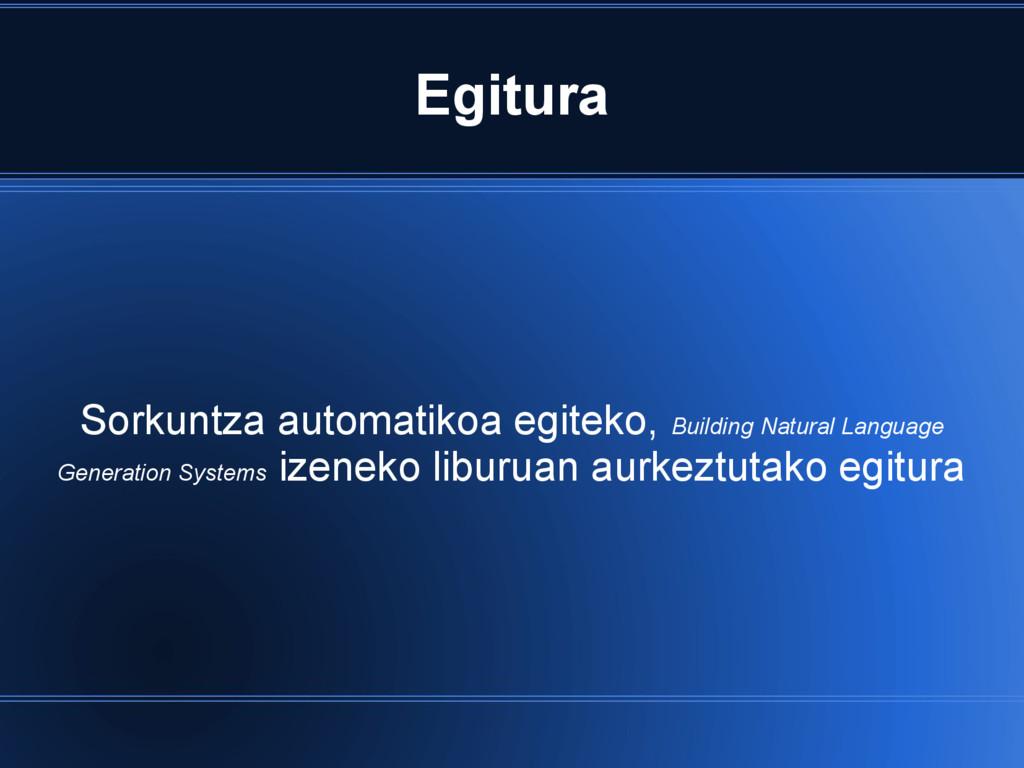 Egitura Sorkuntza automatikoa egiteko, Building...
