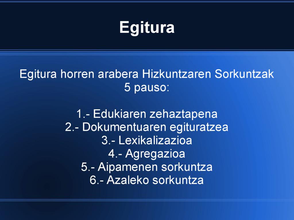 Egitura Egitura horren arabera Hizkuntzaren Sor...