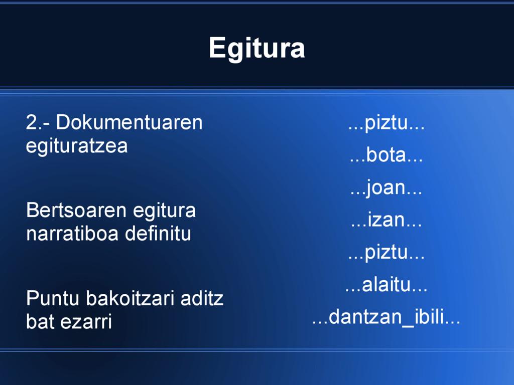 Egitura 2.- Dokumentuaren egituratzea Bertsoare...
