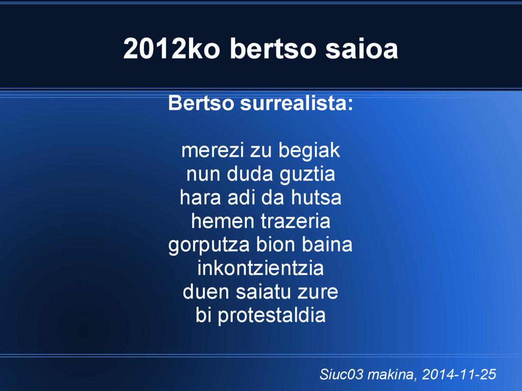 2012ko bertso saioa Bertso surrealista: merezi ...