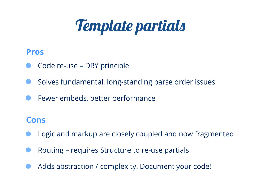 Code re-use – DRY principle Solves fundamental,...