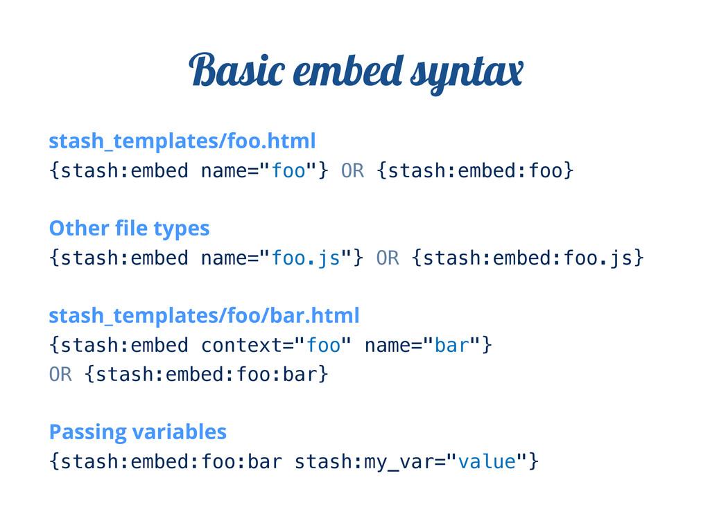 """stash_templates/foo.html {stash:embed name=""""foo..."""