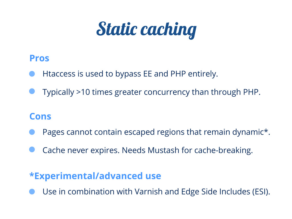 Htaccess is used to bypass EE and PHP entirely....