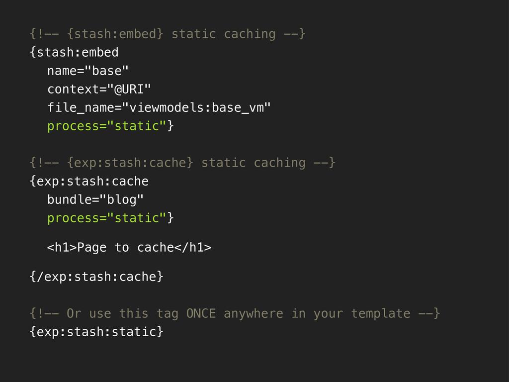 {!-- {stash:embed} static caching --} {stash:em...