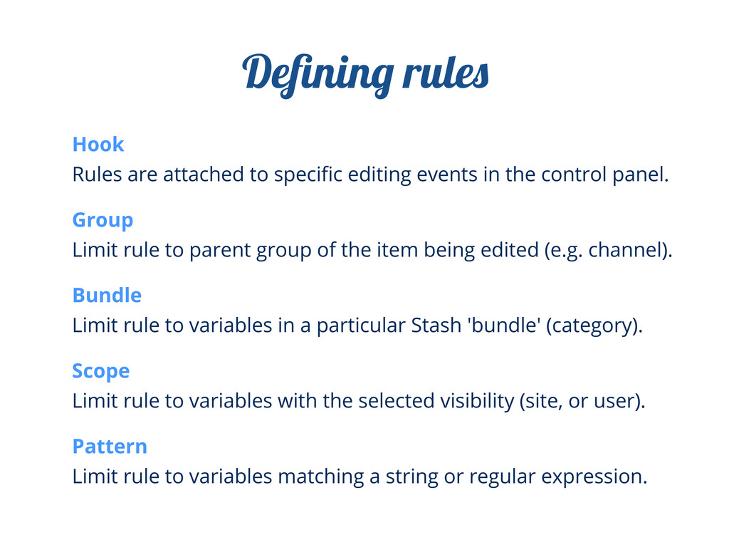 Hook Rules are attached to specific editing even...