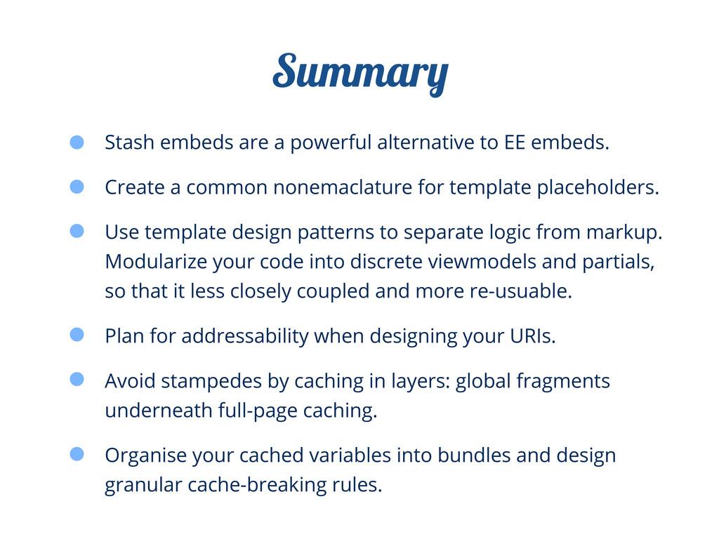 Stash embeds are a powerful alternative to EE e...