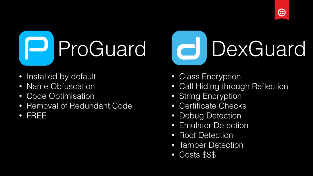 ProGuard DexGuard • Installed by default • Name...