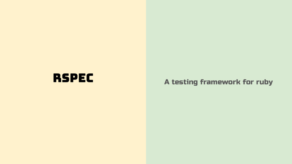 RSpec A testing framework for ruby