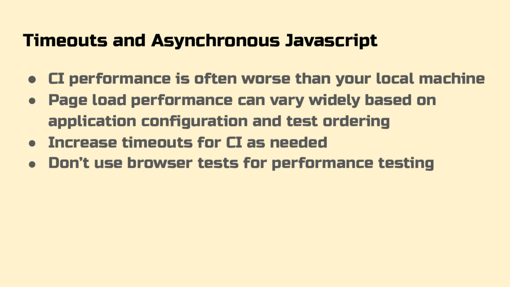 Timeouts and Asynchronous Javascript ● CI perfo...