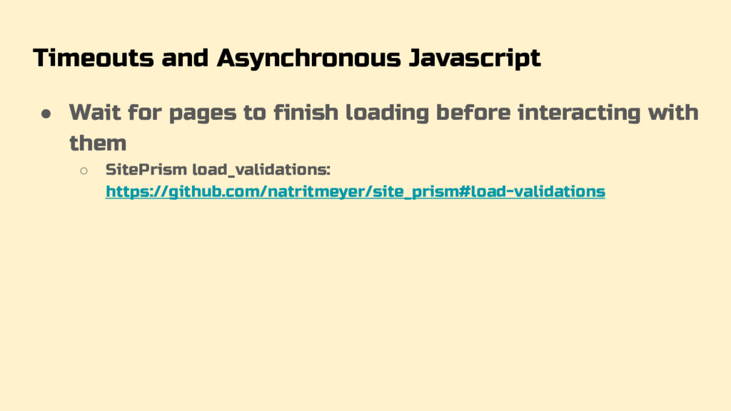 Timeouts and Asynchronous Javascript ● Wait for...