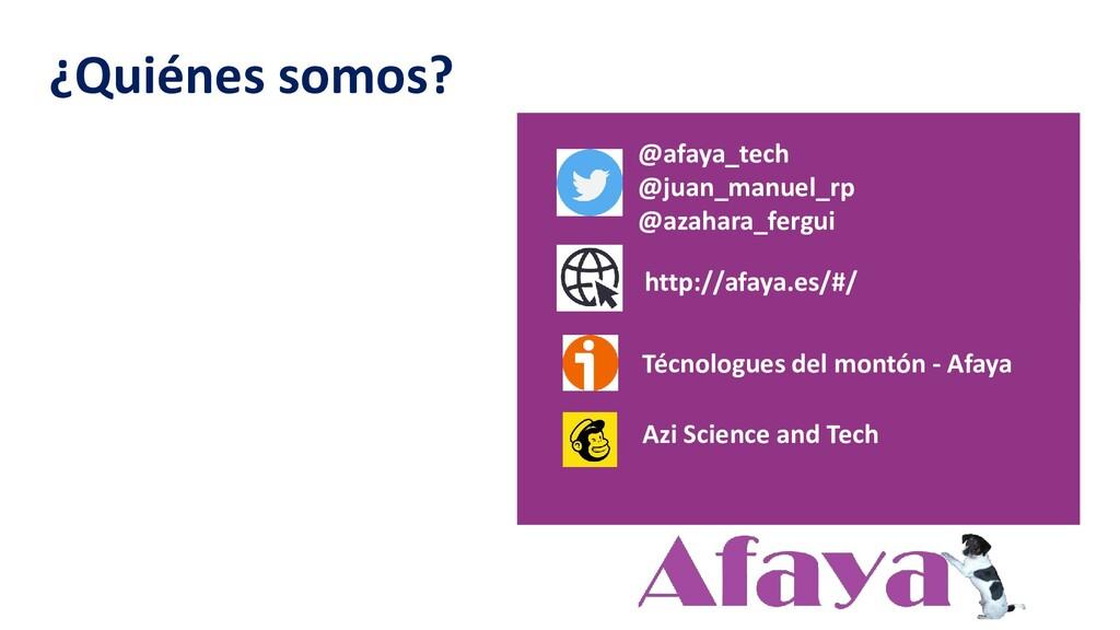 http://afaya.es/#/ @afaya_tech @juan_manuel_rp ...