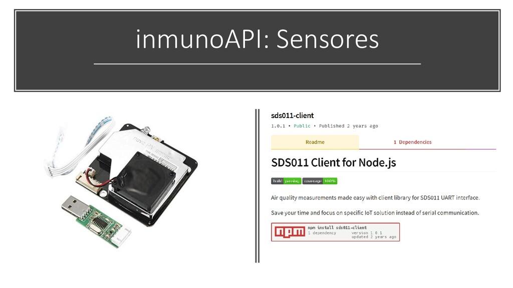 inmunoAPI: Sensores