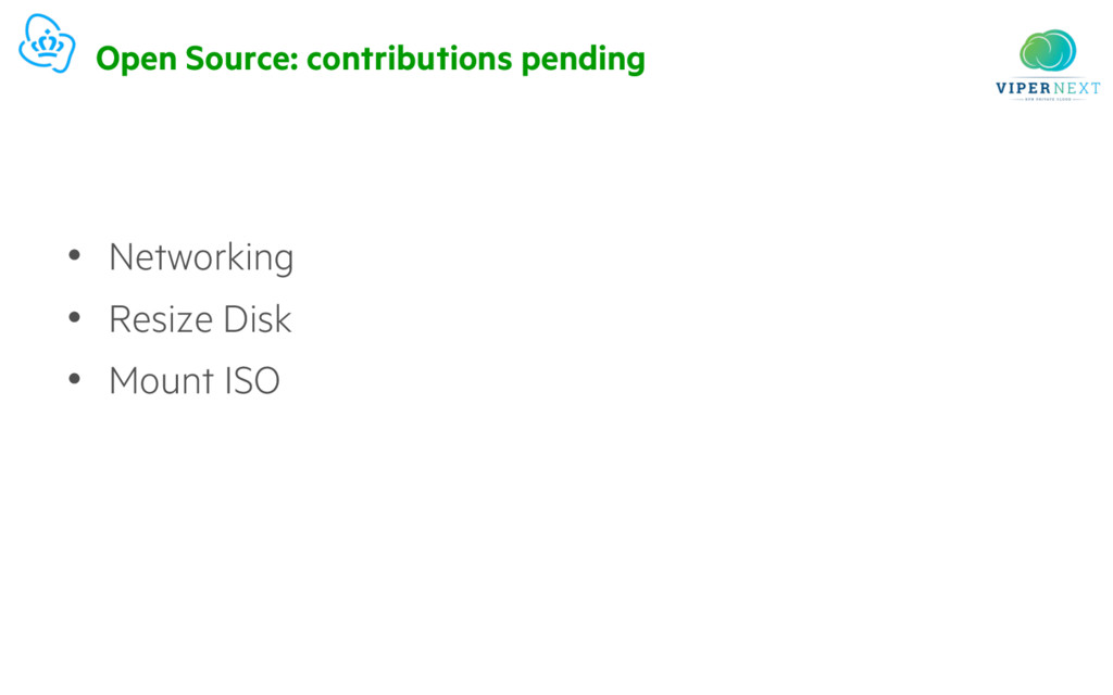 Open Source: contributions pending • Networking...