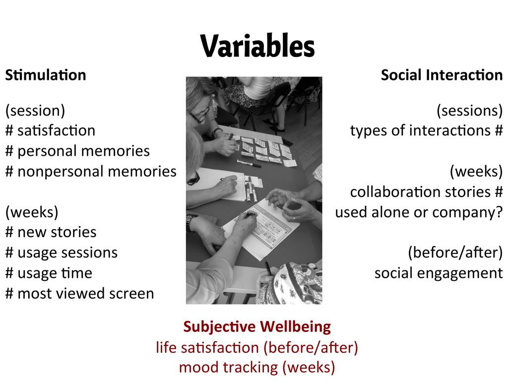 "Variables S""mula""on  Social Interac""on ..."