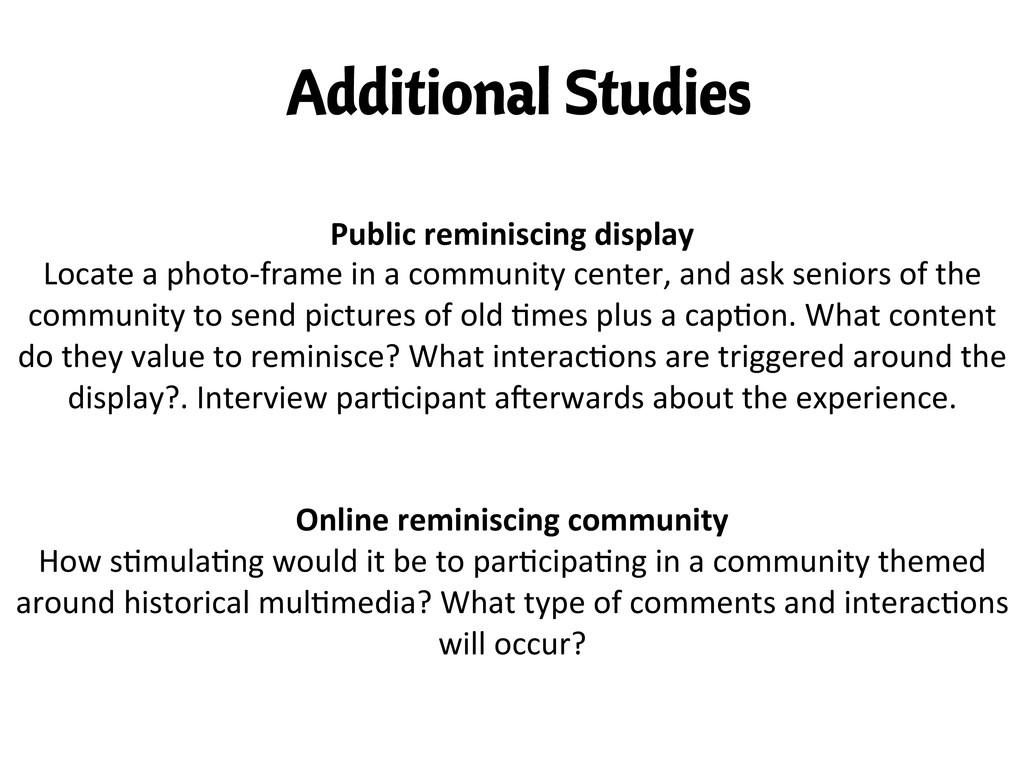 Additional Studies Public reminiscing dis...