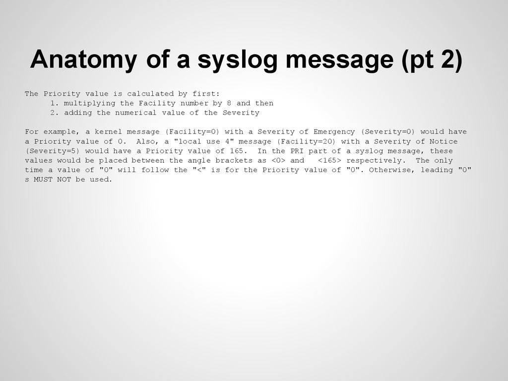 Anatomy of a syslog message (pt 2) The Priority...