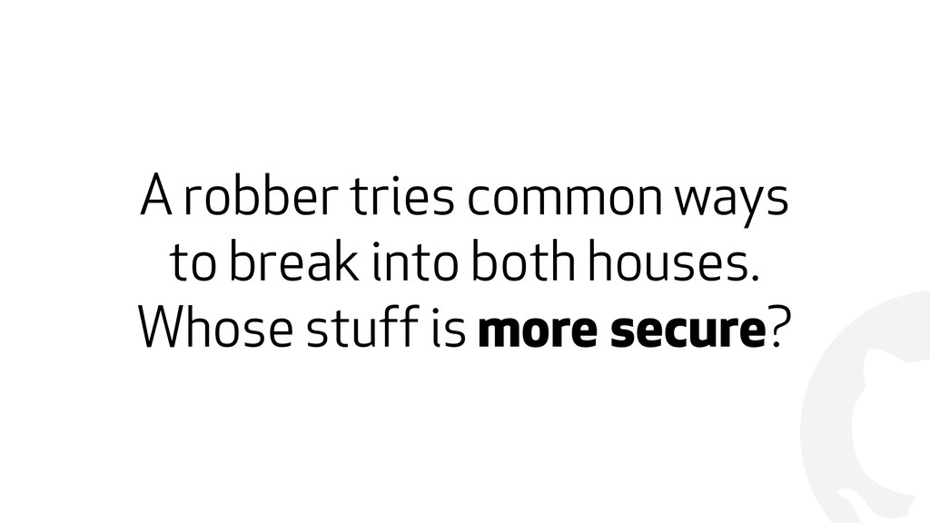 ! A robber tries common ways 