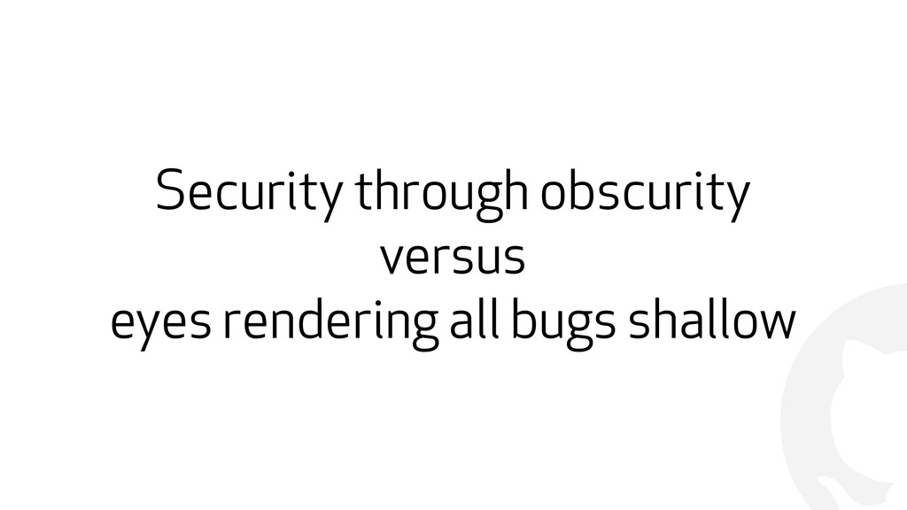 ! Security through obscurity versus eyes render...