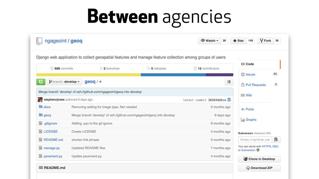 Between agencies