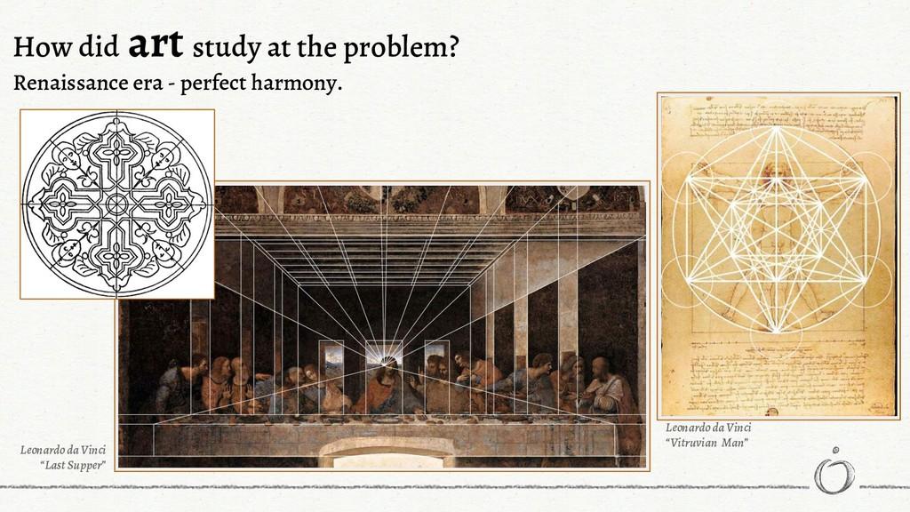 How did art study at the problem? Renaissance e...