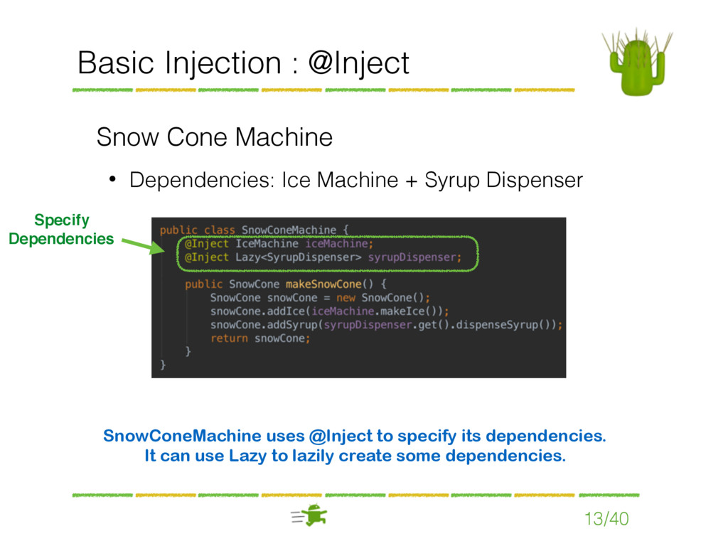Basic Injection : @Inject Snow Cone Machine • D...