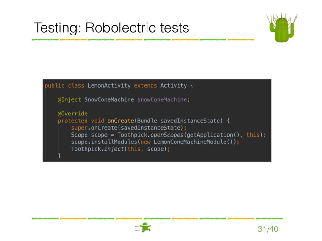 Testing: Robolectric tests 31/40