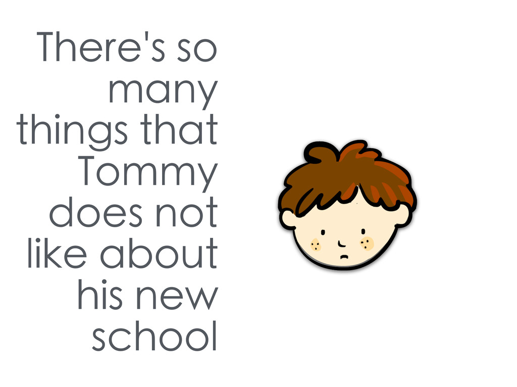 There's so many things that Tommy does not like...
