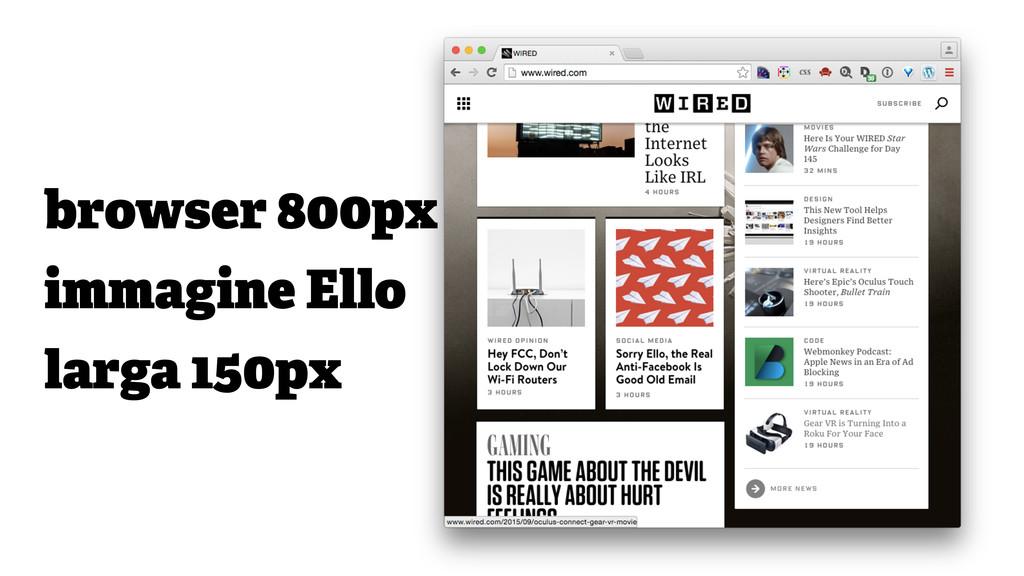 browser 800px immagine Ello larga 150px