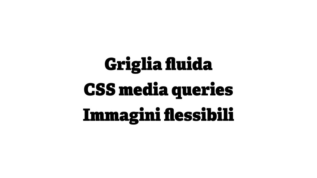 Griglia fluida CSS media queries Immagini flessib...