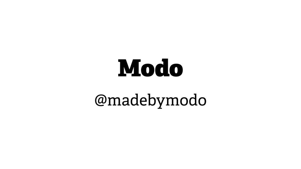 Modo @madebymodo