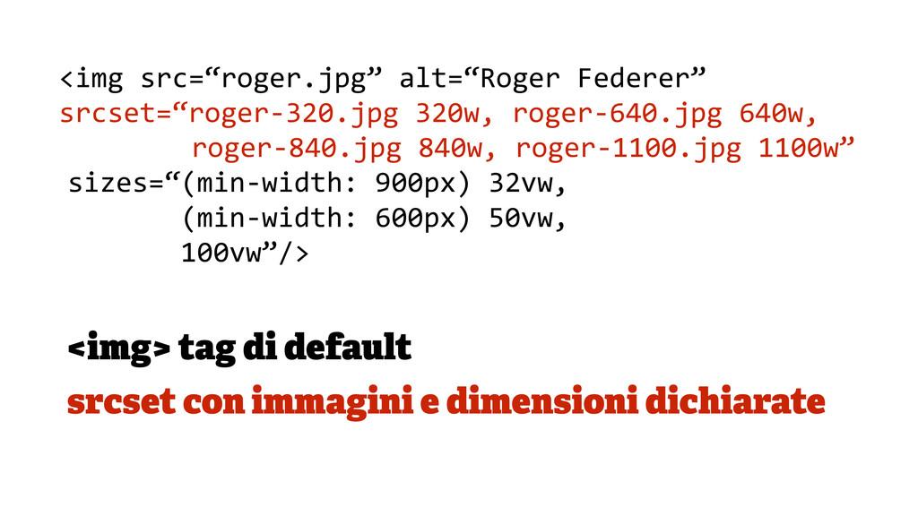 <img> tag di default srcset con immagini e dime...