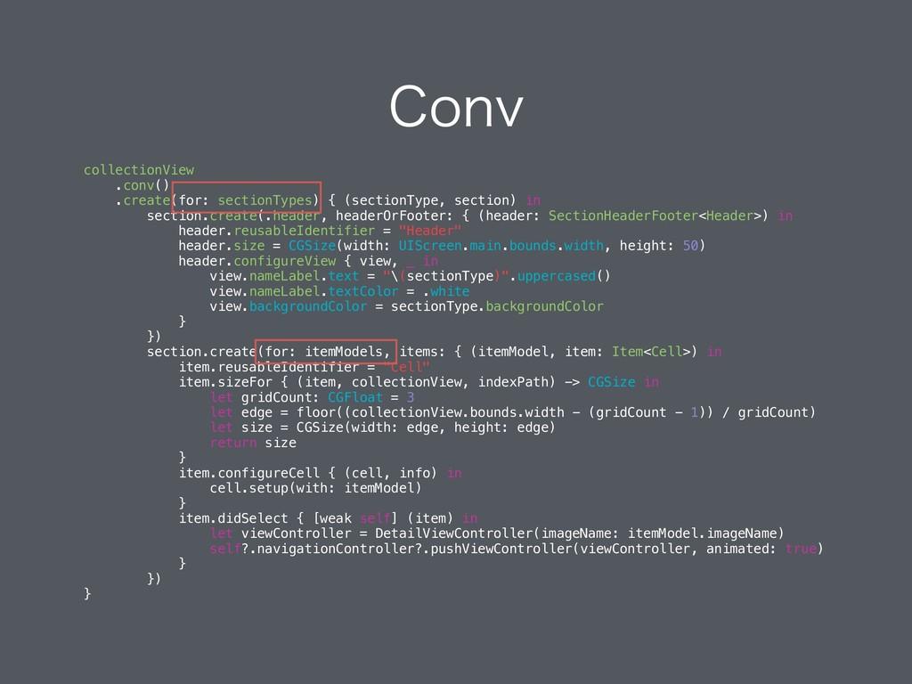 $POW collectionView .conv() .create(for: sectio...