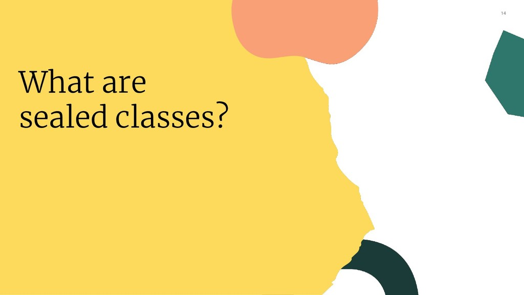 14 What are sealed classes?
