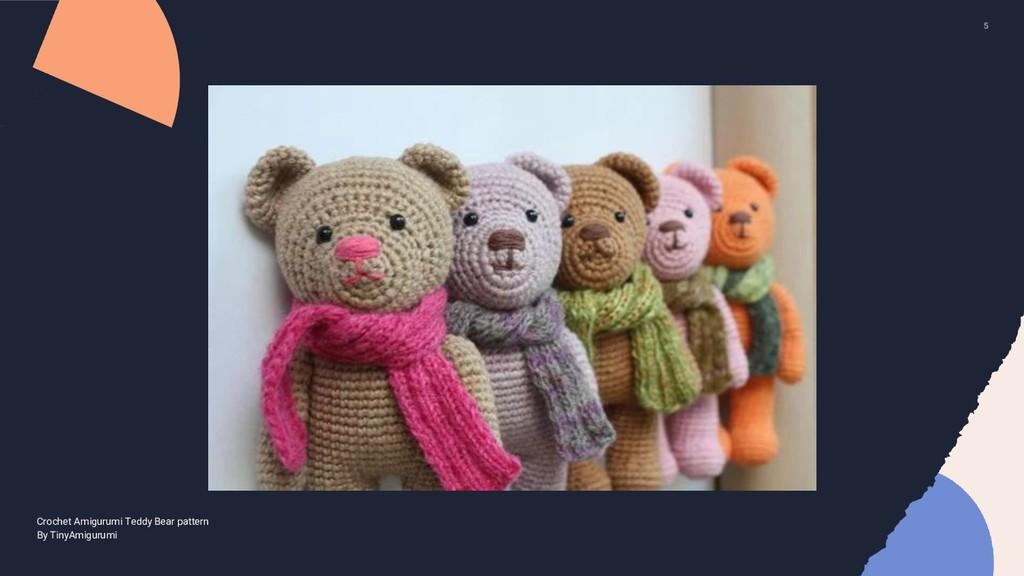 5 Crochet Amigurumi Teddy Bear pattern By TinyA...
