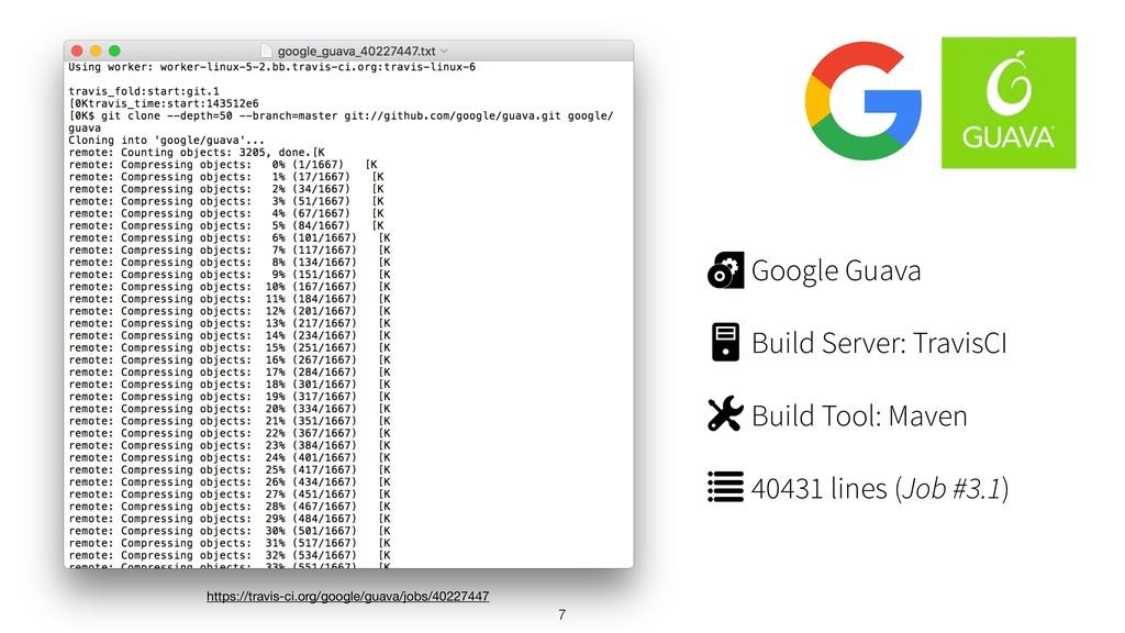7 Google Guava Build Server: TravisCI Build Too...