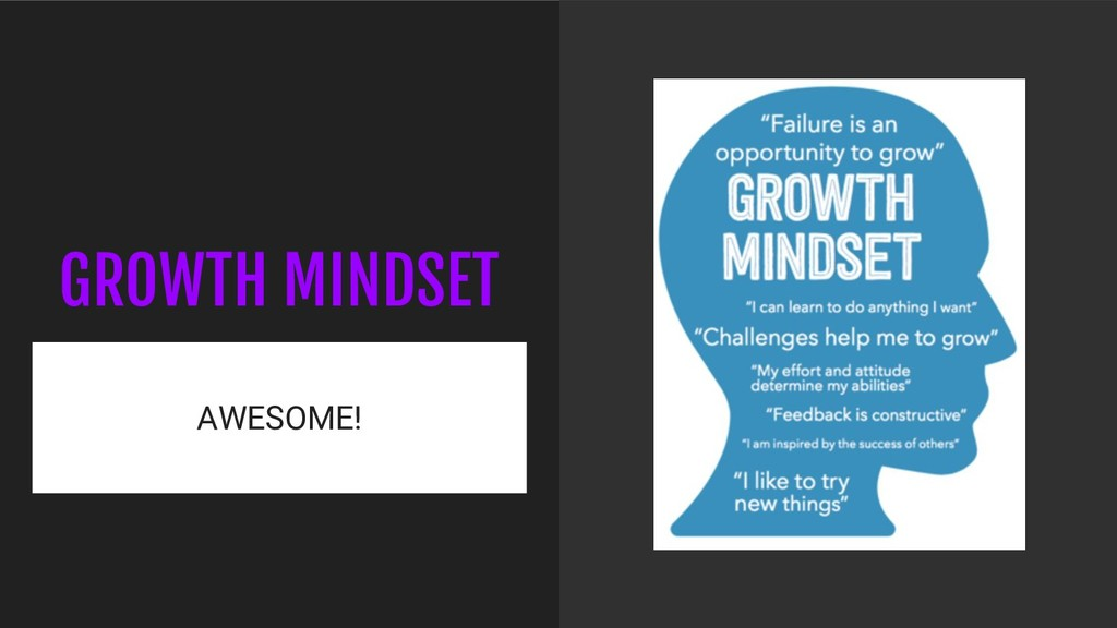 GROWTH MINDSET AWESOME!