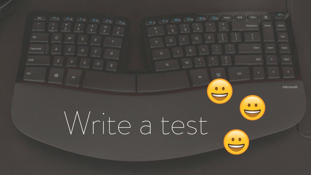Write a test