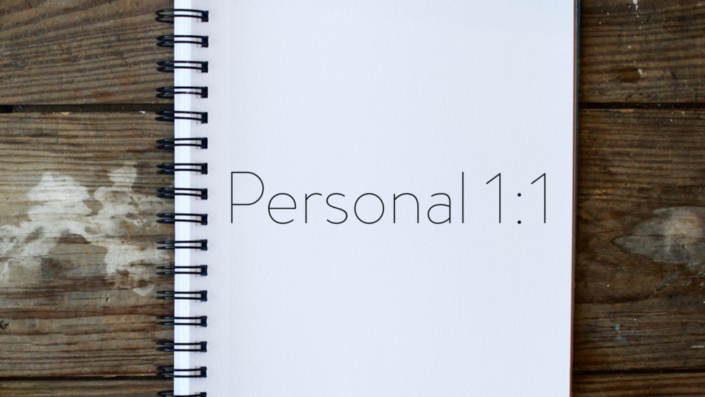 Personal 1:1