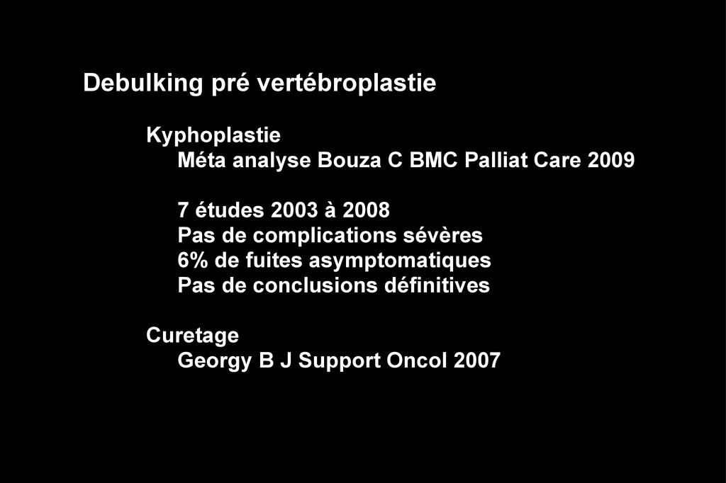 Debulking pré vertébroplastie Kyphoplastie Méta...