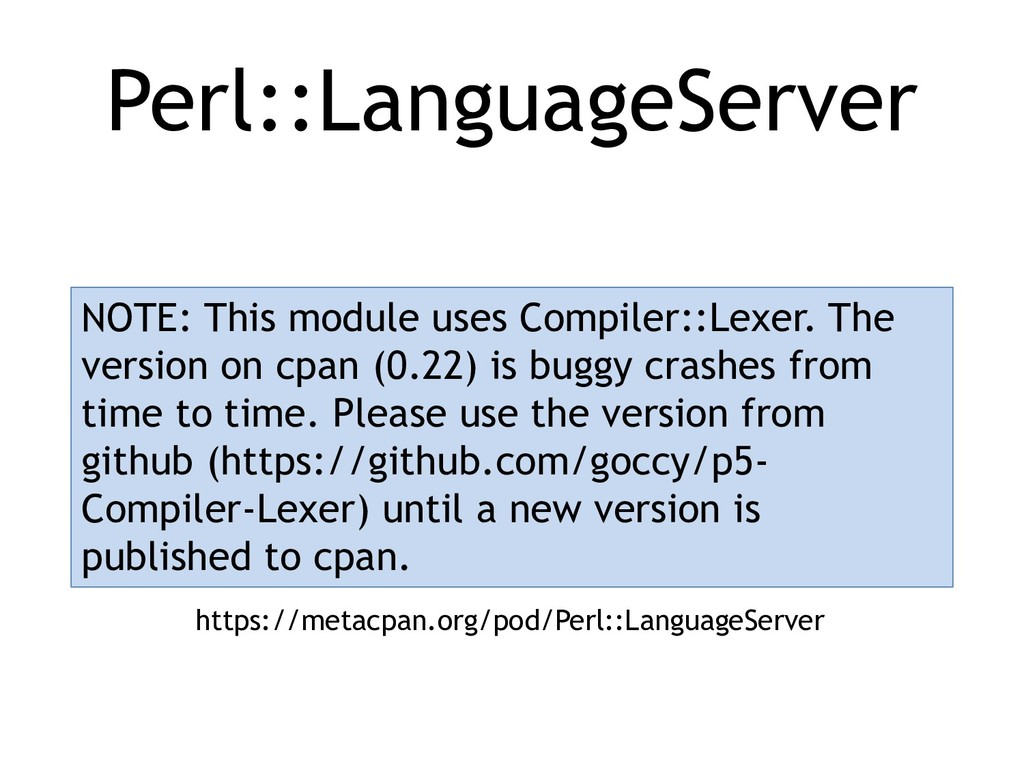 Perl::LanguageServer NOTE: This module uses Com...