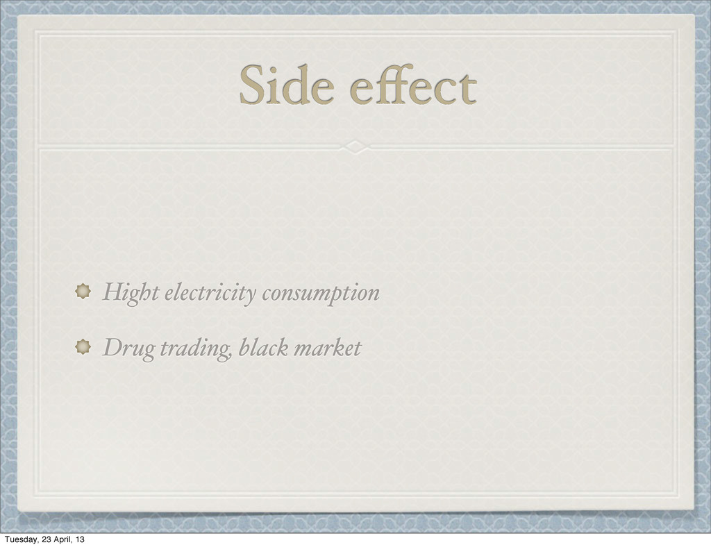 Side effect Hight electricity consumption Drug t...