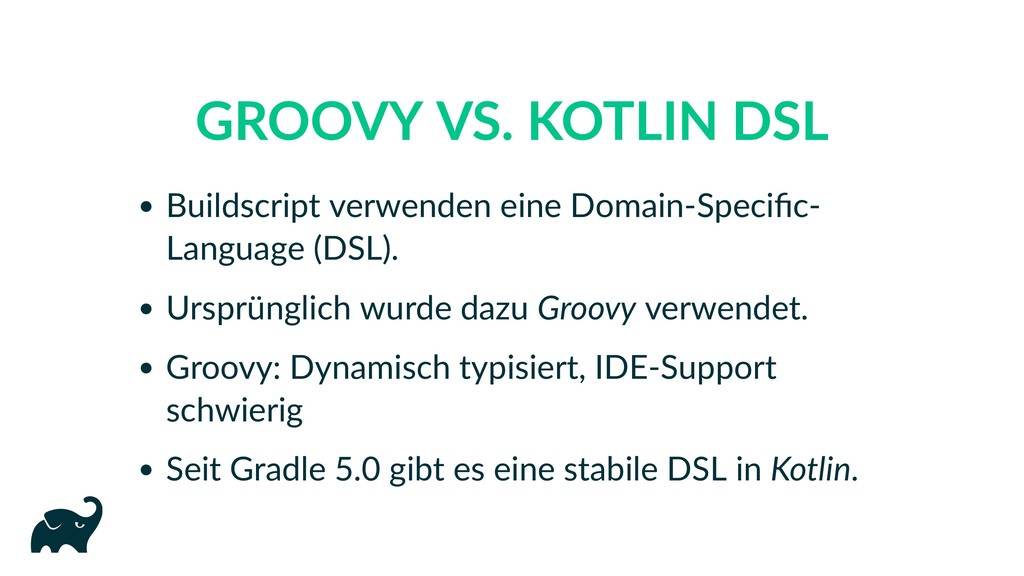 GROOVY VS. KOTLIN DSL Buildscript verwenden ein...